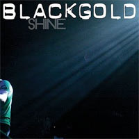 shine | Black Gold – Shine