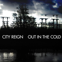 Out in the cold | City Reign – Out In The Cold