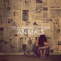 animals | The Answering Machine – Animals