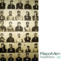 repomen | RepoMen   Headlines EP