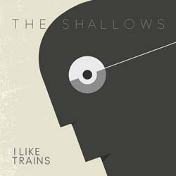 the shallows | I Like Trains: The Shallows